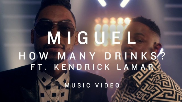 Miguel – How Many Drinks? ft Kendrick Lamar (Official Music Video)