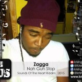 Zagga – Nah Guh Stop [Sounds Of The Heart Riddim]
