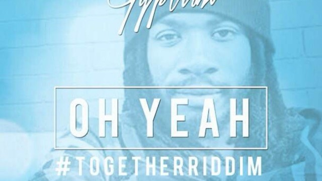 Gyptian – Oh Yeah [Together Riddim]