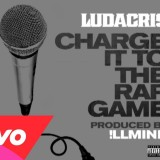 Ludacris – Charge It To The Rap Game