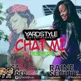Raine Seville ft Lisa Hyper – Chat Me {Remix}[Bam Bam Riddim] YardStyle Ent