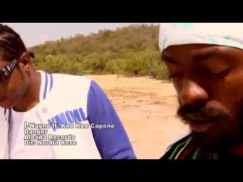 I Wayne ft Kee Kee Capone – Danger(Official HQ Video)