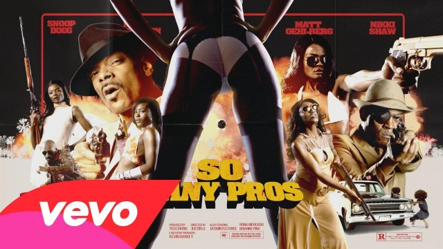 Snoop Dogg – So Many Pros (Official Music Video)