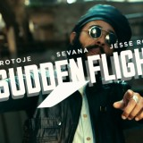 Protoje – Sudden Flight ft. Jesse Royal & Sevana (Official Music Video)