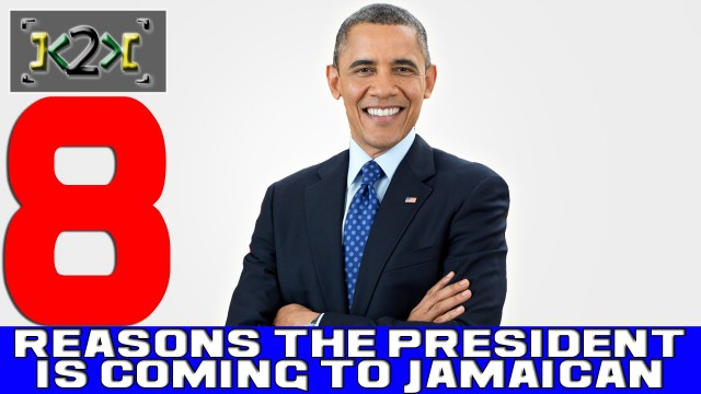 Reasons President Obama Is Coming To Jamaica – @Kevin2wokrayzee